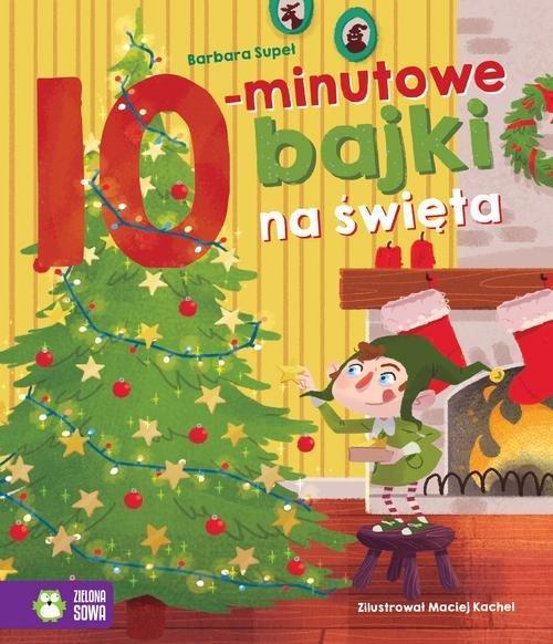 10 Minutowe Bajki Na Święta Bajki Na Dobranoc