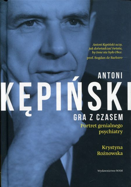 Antoni Kępiński Gra z czasem