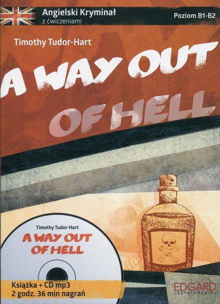 A way out of hell Angielski kryminał z ćwiczeniami + CD mp3