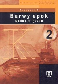 Barwy epok 2 Podręcznik Nauka o języku