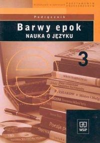 Barwy epok 3 Podręcznik Nauka o języku