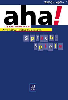Aha! - Sprachspiele  Gry i zabawy językowe dla gimnazjum