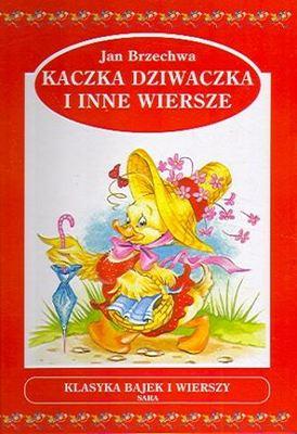 Kaczka dziwaczka i inne wiersze op.tw