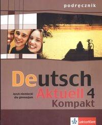 Deutsch Aktuell 4 Kompakt Podręcznik