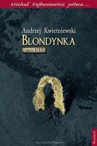 Blondynka z miasta Łodzi