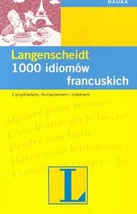 1000 idiomów francuskich - Klein Hans W.