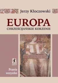 Europa - chrześcijańskie korzenie