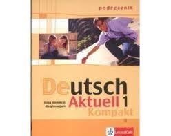 Deutsch Aktuell Kompakt 1 - podręcznik