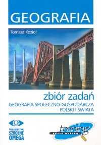Geografia społeczno-gospodarcza Polski i świata zbiór zadań