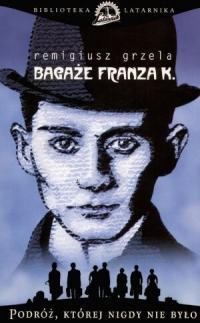 Bagaże Franza K.
