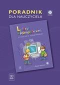 Lekcje z komputerem w nauczaniu zintegrowanym-poradnik+cd g r a t is