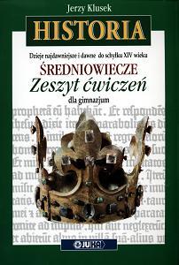 Dzieje najdawniejsze i dawne do schyłku XIV wieku. Klasa 1, gimnazjum. Historia. Średniowiecze Zeszyt ćwiczeń