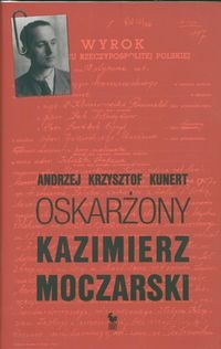 Oskarżony Kazimierz Moczarski