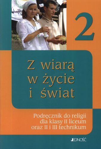 Religia, klasa 2, Z wiarą w życie i świat, podręcznik, Jedność