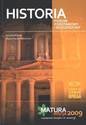 Historia. Matura 2009 Poziom podstawowy i rozszerzony