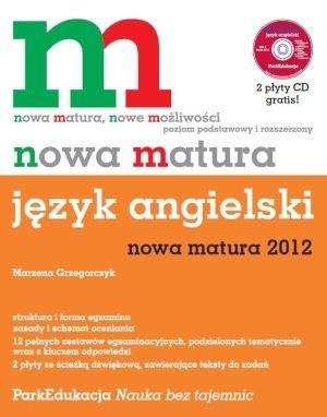 Nowa matura - Język angielski + 2 cd gratis