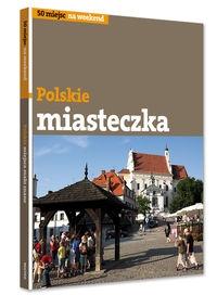 Polskie miasteczka z klimatem