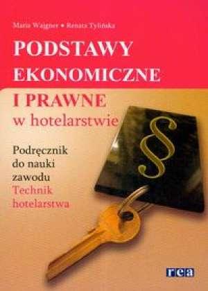 Podstawy ekonomiczne i prawne w hotelarstwie