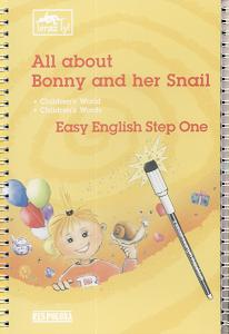 All about bonny and her snail - easy english step one