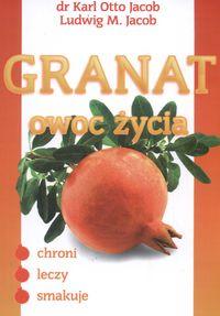 Granat owoc życia