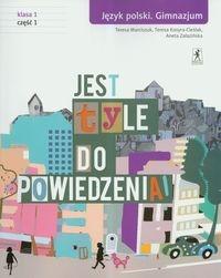 Jest tyle do powiedzenia 1 Język polski Podręcznik Część 1