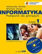 Informatyka dla  gimnazjum część 1 -podręcznik +cd