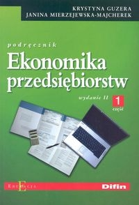 Ekonomika przedsiębiorstw Podręcznik Część 1