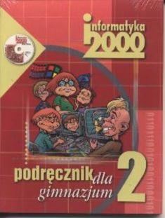 Informatyka 2000 (Czarny Kruk). Gimnazjum. Podręcznik + CD. Część 2