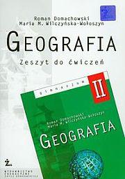 Geografia 2 Zeszyt ćwiczeń.- Roman Domachowski, Maria Wilczyńska
