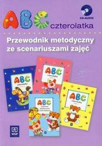 ABC czterolatka Przewodnik metodyczny ze scenariuszami zajęć z płytą CD