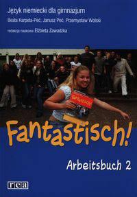 Fantastisch! 2 GIM Zeszyt ćwiczeń arbeitsbuch