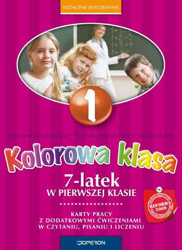 7-latek w pierwszej klasie. Karty pracy z dodatkowymi ćwiczeniami w czytaniu, pisaniu i liczeniu