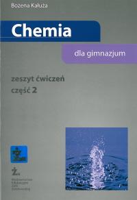 Chemia dla gimnazjum. Zeszyt ćwiczeń cz. 2. NOWA PODSTAWA PROGRAMOWA