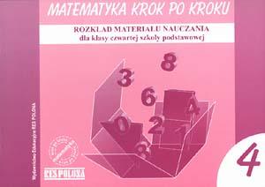 Matematyka krok po kroku 4. Rozkład materiału nauczania dla kl. czwartej szkoły podstawowej