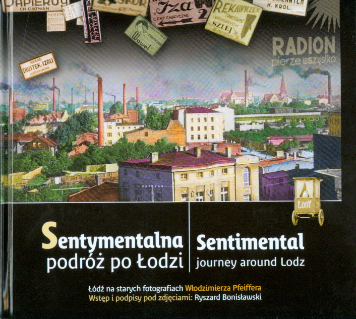 Sentymentalna podróż po Łodzi