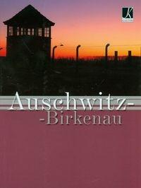 Auschwitz Birkenau wersja polska