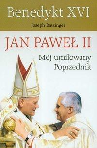 Jan Paweł II Mój umiłowany poprzednik