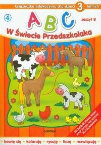 ABC w Świecie Przedszkolaka Zeszyt B