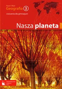 Geografia 3 ćwiczenia Nasza planeta