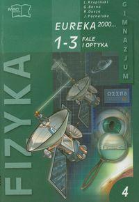 Eureka 2000 Fizyka Podręcznik Moduł 4 Fale i optyka