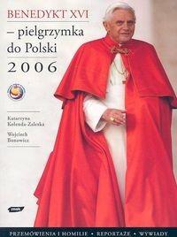 Benedykt XVI Pielgrzymka do Polski 2006