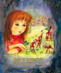 Ania w Królestwie Krasnoludków i Bajek