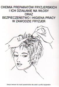 Chemia preparatów fryzjerskich ...