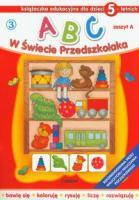 Abc w świecie przedszkolaka-zeszyt A