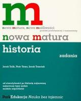Historia. Nowa Matura. Zadania - poziom podstawowy i rozszerzony