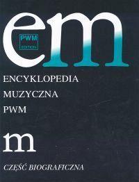 Encyklopedia muzyczna Tom 6 - Elżbieta Dziębowska