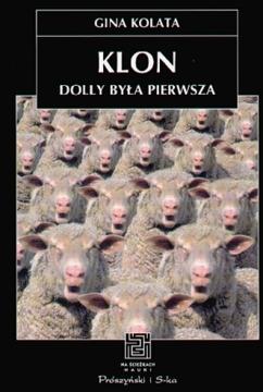 Klon. Dolly była pierwsza - Gina Kolata