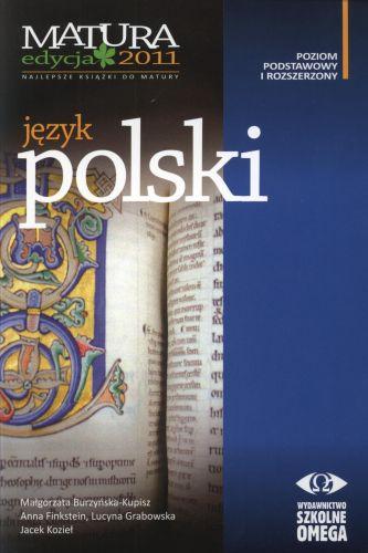 Język polski. Poziom podstawowy i rozszerzony. Matura 2011
