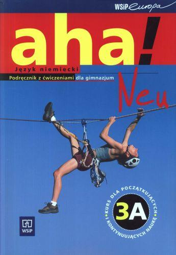 Aha Neu 3A, język niemiecki, podręcznik z ćwiczeniami, WSiP +CD