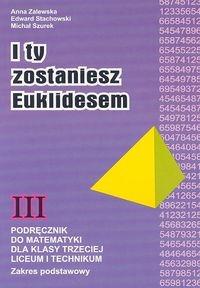 I ty zostaniesz Euklidesem 3 Podręcznik